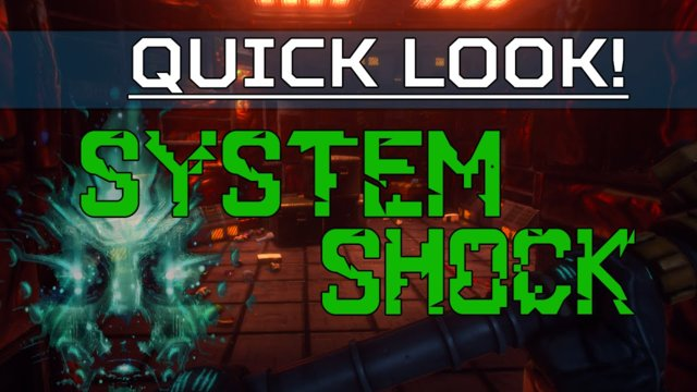Quick look  - System Shock Remastered (Pre-Alpha)