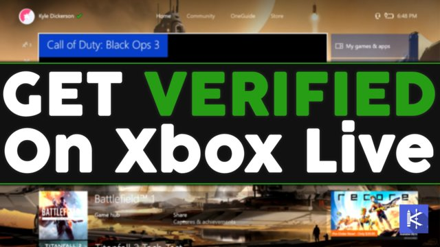 How To Get VERIFIED on XBOX ONE! (Green Verified Check)