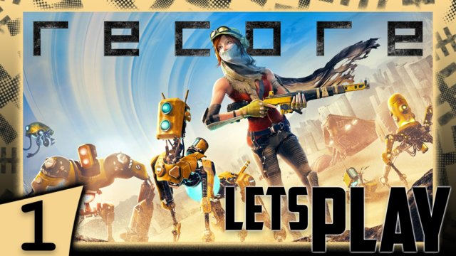 Recore Let's Play Part 1
