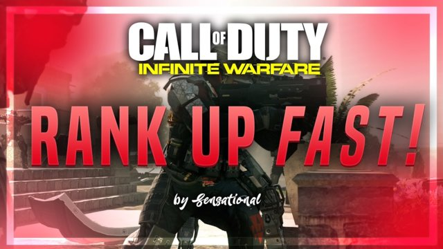 "HOW TO RANK UP SUPER FAST in CALL OF DUTY ""INFINITE WARFARE"" - Tips and Tricks to ""Level"" Up Fast!"