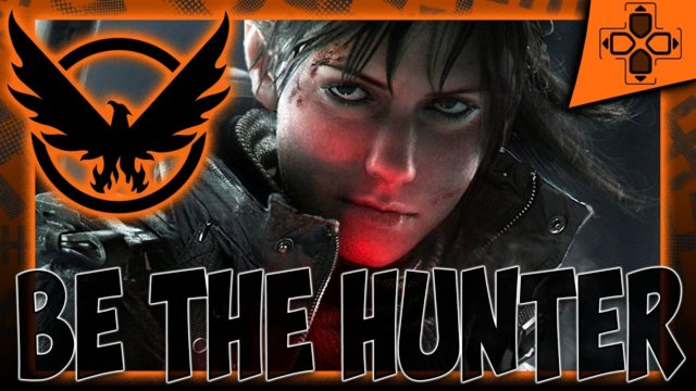 The Division Play As The Hunter