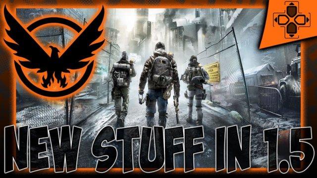 The Division Update 1.5 Important Overview