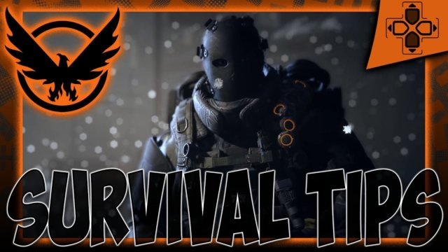 The Division Survival Top 5 Tips