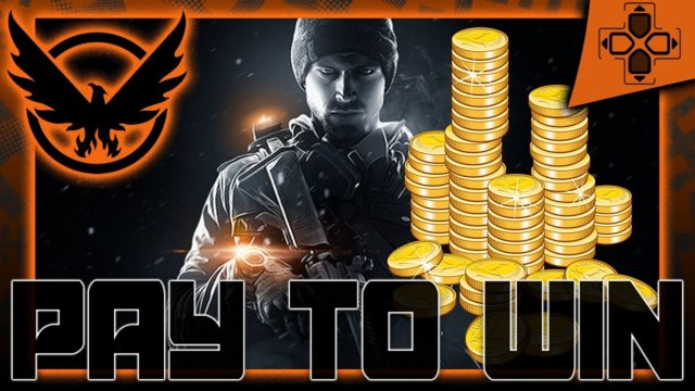 The Division | Microtransactions | Pay to Win | Free to Play